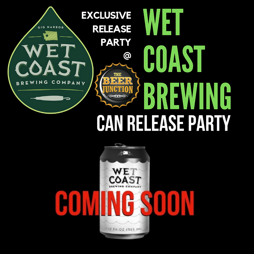 Wet Coast Brewing can release party!