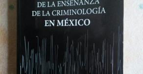 Libro negro de la enseñanza de la criminología en México