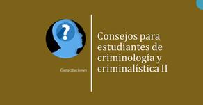 Consejos para estudiantes de criminología y criminalística 2: Capacitaciones