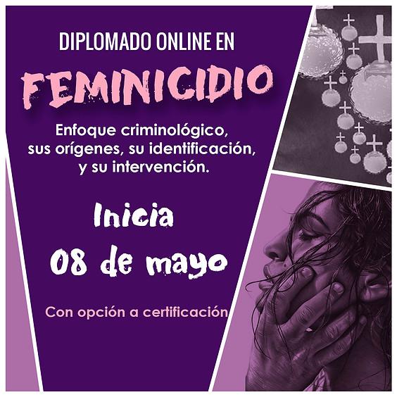 Feminicidio. Enfoque criminológico, sus orígenes, su identificación y su intervención