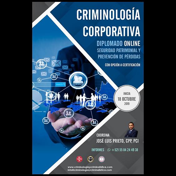 Diplomado en Criminología corporativa. Seguridad patrimonial y prevención de pérdidas