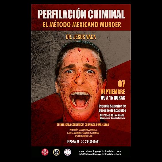Perfilación criminal. El método mexicano MURDER