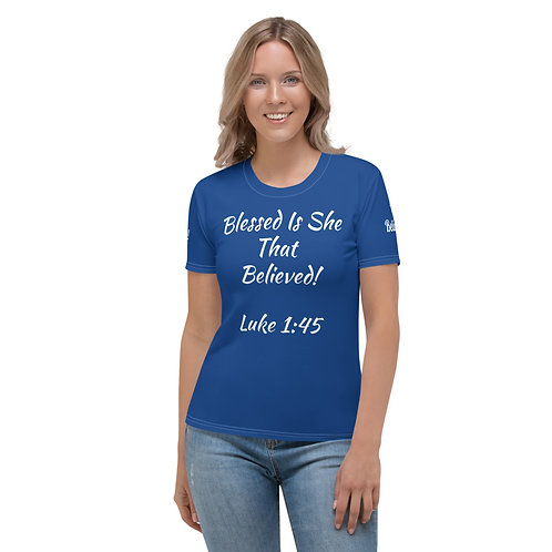 """""""Blessed Is She That Believed Women's T-shirt (Blue)"""