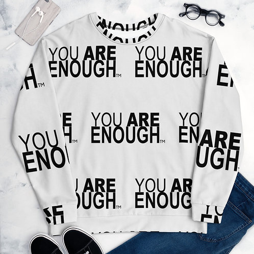 Yes, You Are Enough Unisex Sweatshirt