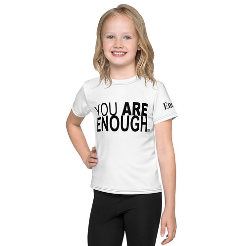 You Are Enough Kids T-Shirt
