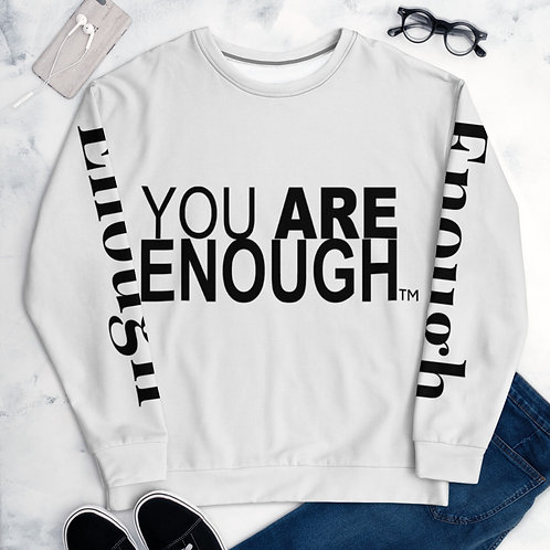 You Are Enough Unisex Sweatshirt
