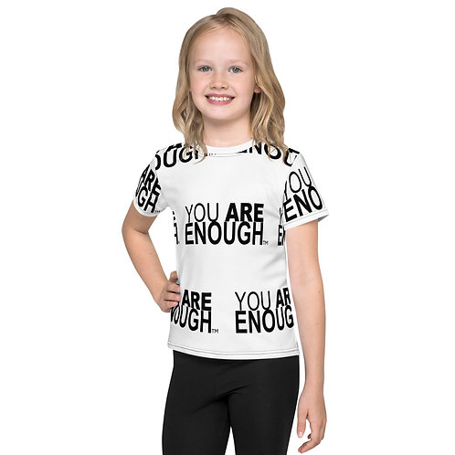 Yes, You Are Enough Kids T-Shirt
