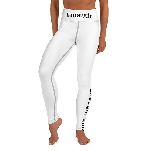 Yes You Are Enough Yoga Leggings