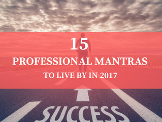 15 Professional Mantras to Live By to Make 2017 Your Year