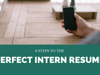 6 Steps to the Perfect Intern Resume
