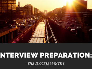 INTERVIEW PREPARATION: THE SUCCESS MANTRA