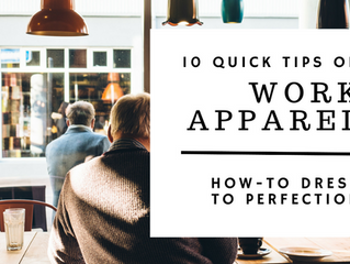 10 Quick Tips on How-to Accessorize your Work Apparel to Perfection