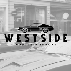 Westside Muscle + Import