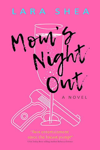 Mom's Night Out, A Novel