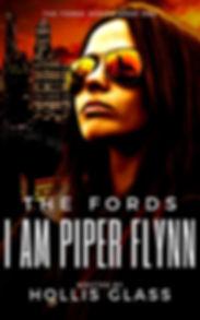 THE FORDS: I AM PIPER FLYNN