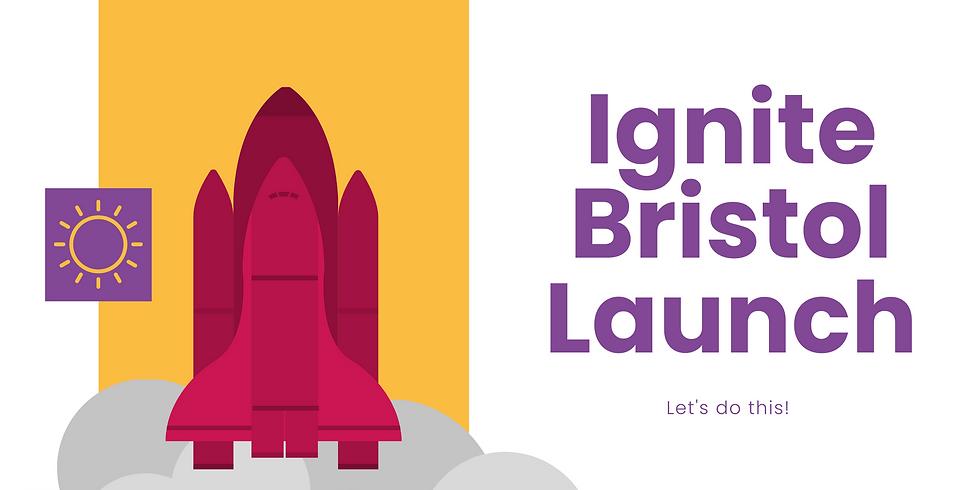 Ignite Bristol Launch Event - Daytime