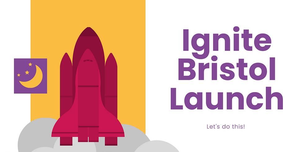 Ignite Bristol Launch Event - Evening