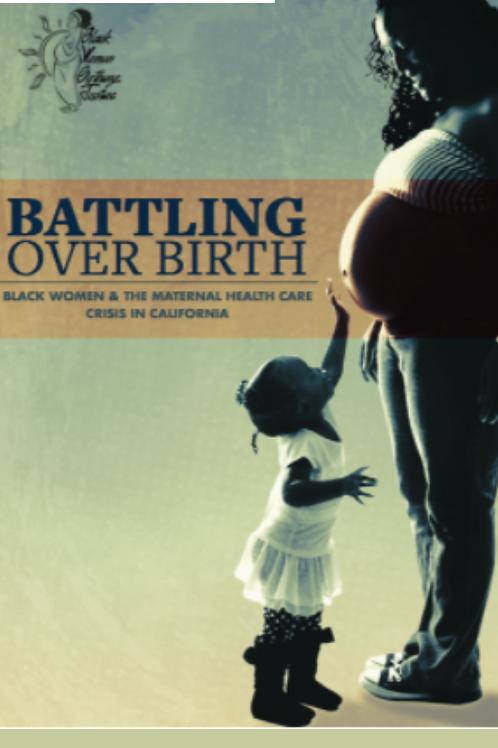 Battling Over Birth Executive Summary
