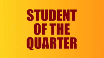 #10 Student of the Quarter