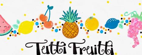 Design: Tutti Frutti
