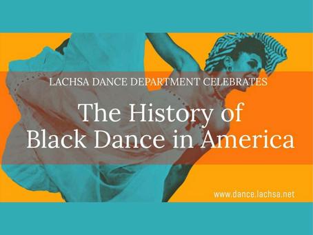 LACHSA Dance Celebrates: The History of Black Dance in America