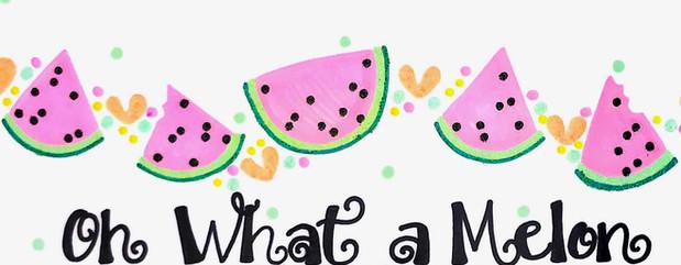 Design: Oh What a Melon