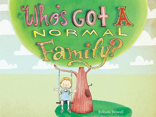 Who's Got a Normal Family? Hardcover