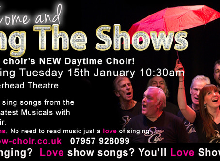 ​Come and Sing with us at Show Choir's first Daytime choir!