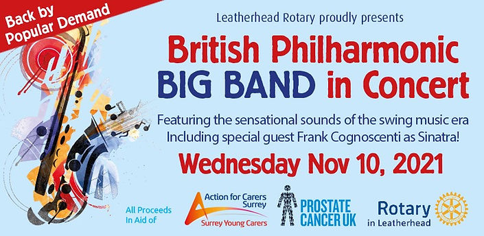 Leatherhead Rotary: British Philharmonic BIG BAND in Concert