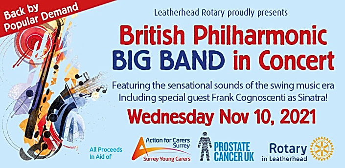 Leatherhead Rotary: British Philharmonic BIG BAND in Concert