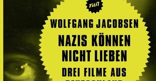 Filmbuch: Nazis können nicht lieben – Drei Filme aus Deutschland