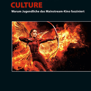 Filmbuch: Blockbuster Culture – Warum Jugendliche das Mainstream-Kino fasziniert