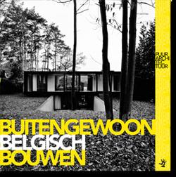 Buitengewoon Belgisch Bouwen