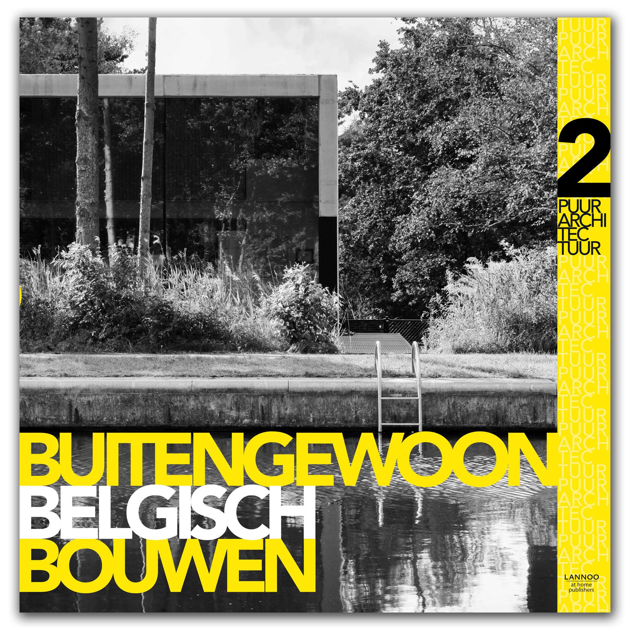 Buitengewoon Belgisch Bouwen 2