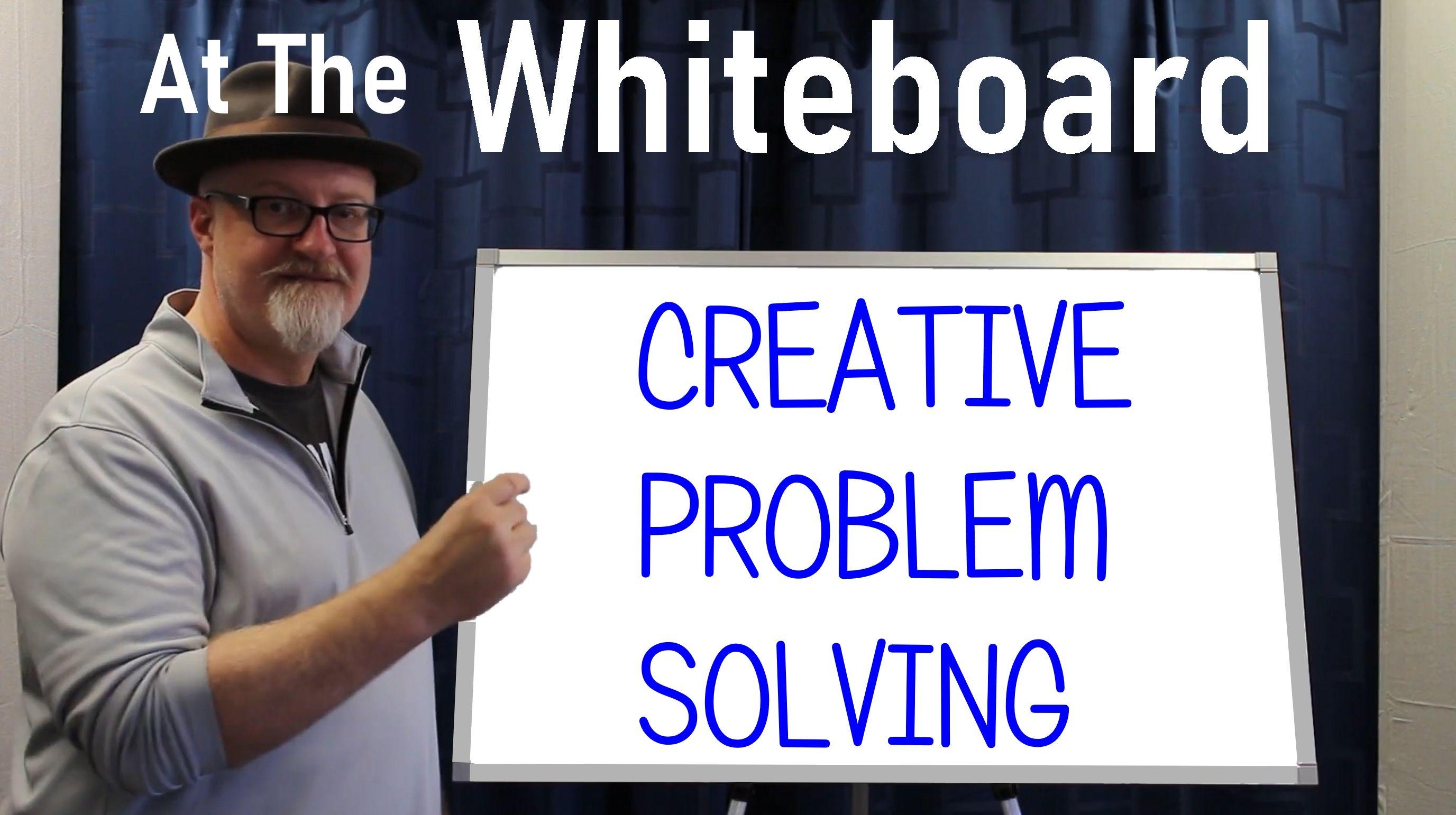 WHITE BOARD CREATIVE PROBLEM SOLVING