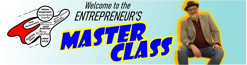 welcome to Entrepreneur's Master Class b