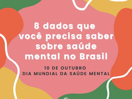 8 dados que você precisa saber sobre saúde mental no Brasil