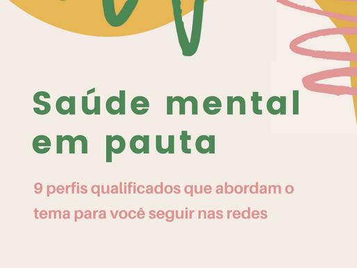 9 perfis sobre saúde mental para seguir nas redes sociais