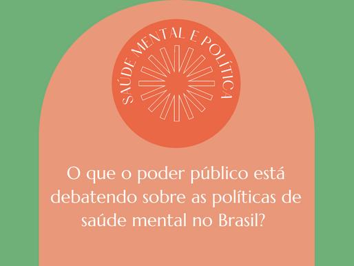 Saúde mental em pauta na política: o que está acontecendo?