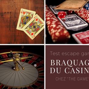 Test Escape Game - The Game - Braquage du Casino