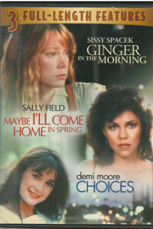 GINGER IN THE MORNING/MAYBE I'LL COME HOME/CHOICES