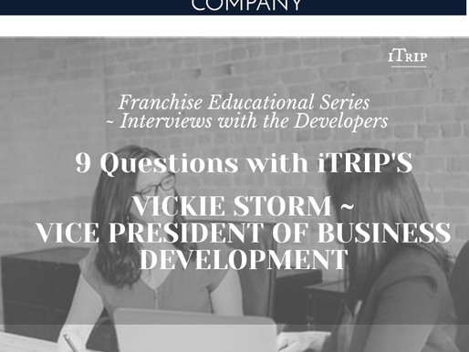 9 Questions with iTRIP's Franchise Developer Vickie Storm ~ Vice President of Business Development
