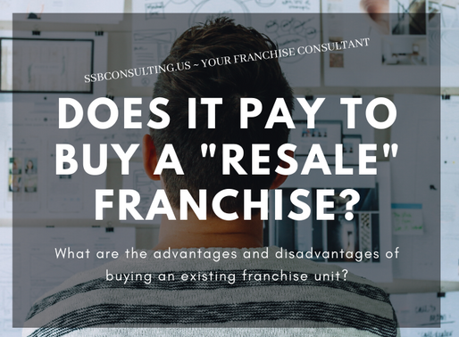 "Does it pay to buy a ""Resale"" Franchise?"