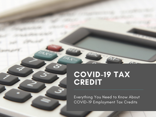 Everything You Need to Know About COVID-19 Employment Tax Credits