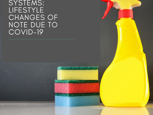 ANAGO CLEANING SYSTEMS: LIFESTYLE CHANGES OF NOTE DUE TO COVID-19