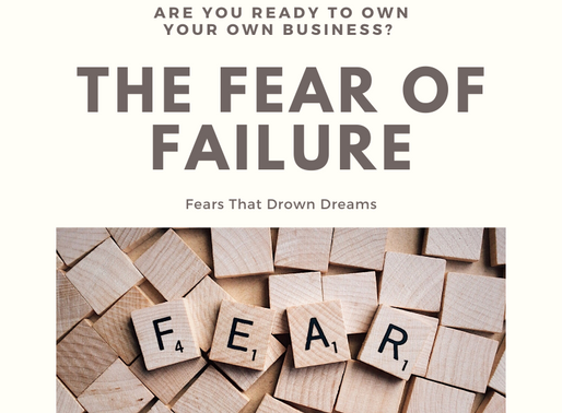 Franchise Opportunities – Fears That Drown Dreams – Installment # 1
