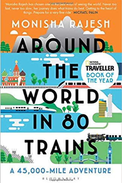 Around the World in 80 Trains