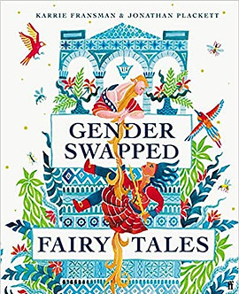 Gender Swapped Fairy Tales Hardcover