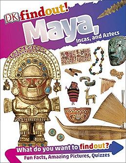 Maya, Incas and Aztecs