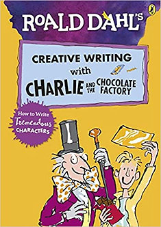 Charlie and the Chocolate Factory: How to Write Tremendous Characters